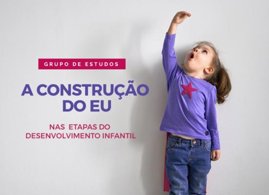construção do eu desenvolvimento infantil